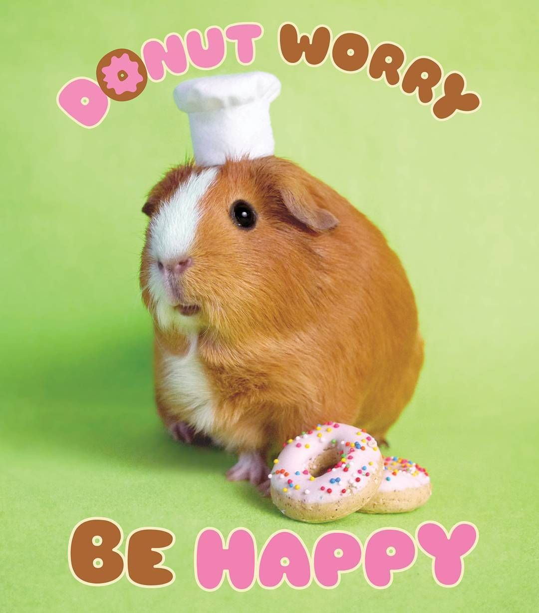 """""""Donut Worry Be Happy!"""" Says Chef MGP Prints Available In"""