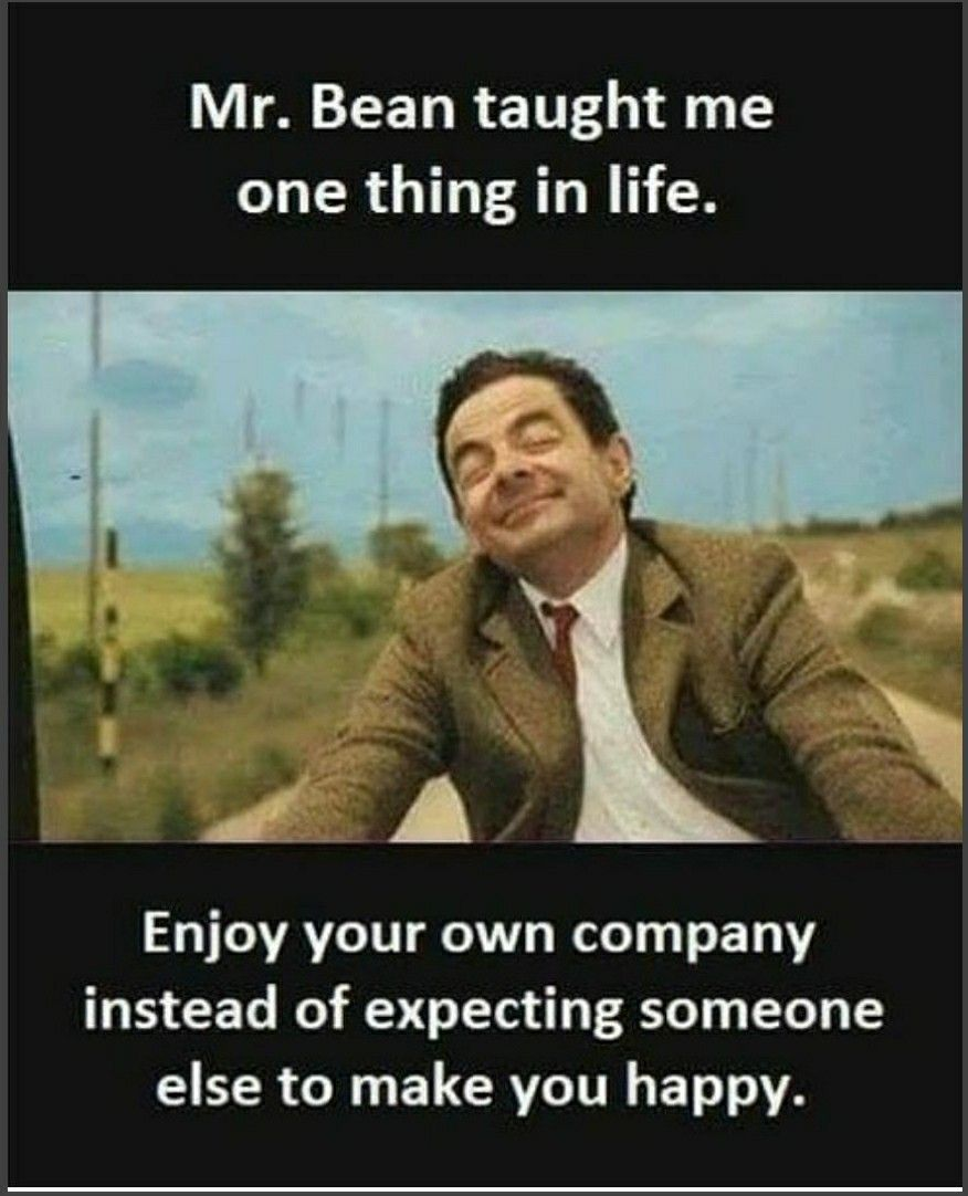 Learn How To Love Yourself In 2020 Mr Bean Quotes Bean Quote Mr Bean Funny