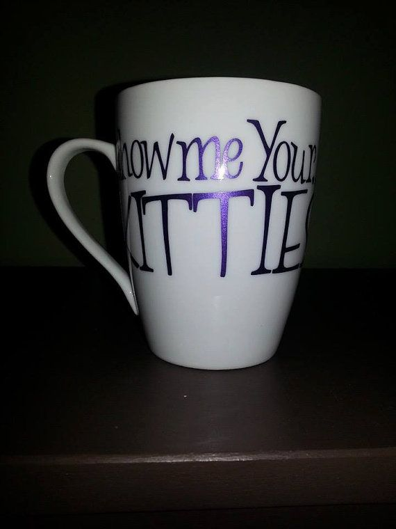 Show Me Your Kitties Coffee Mug Funny Coffee by ByJusteenCrafts