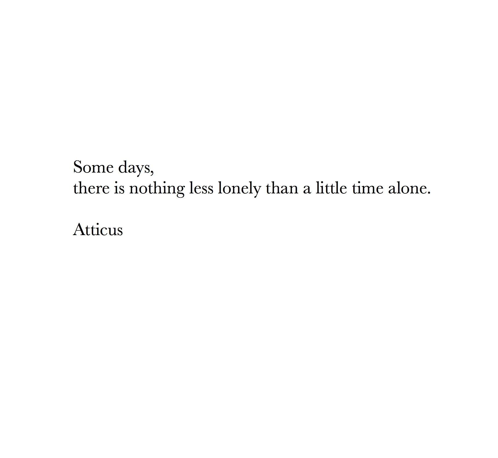 Short Sad Quotes: 'Some Days' #atticuspoetry