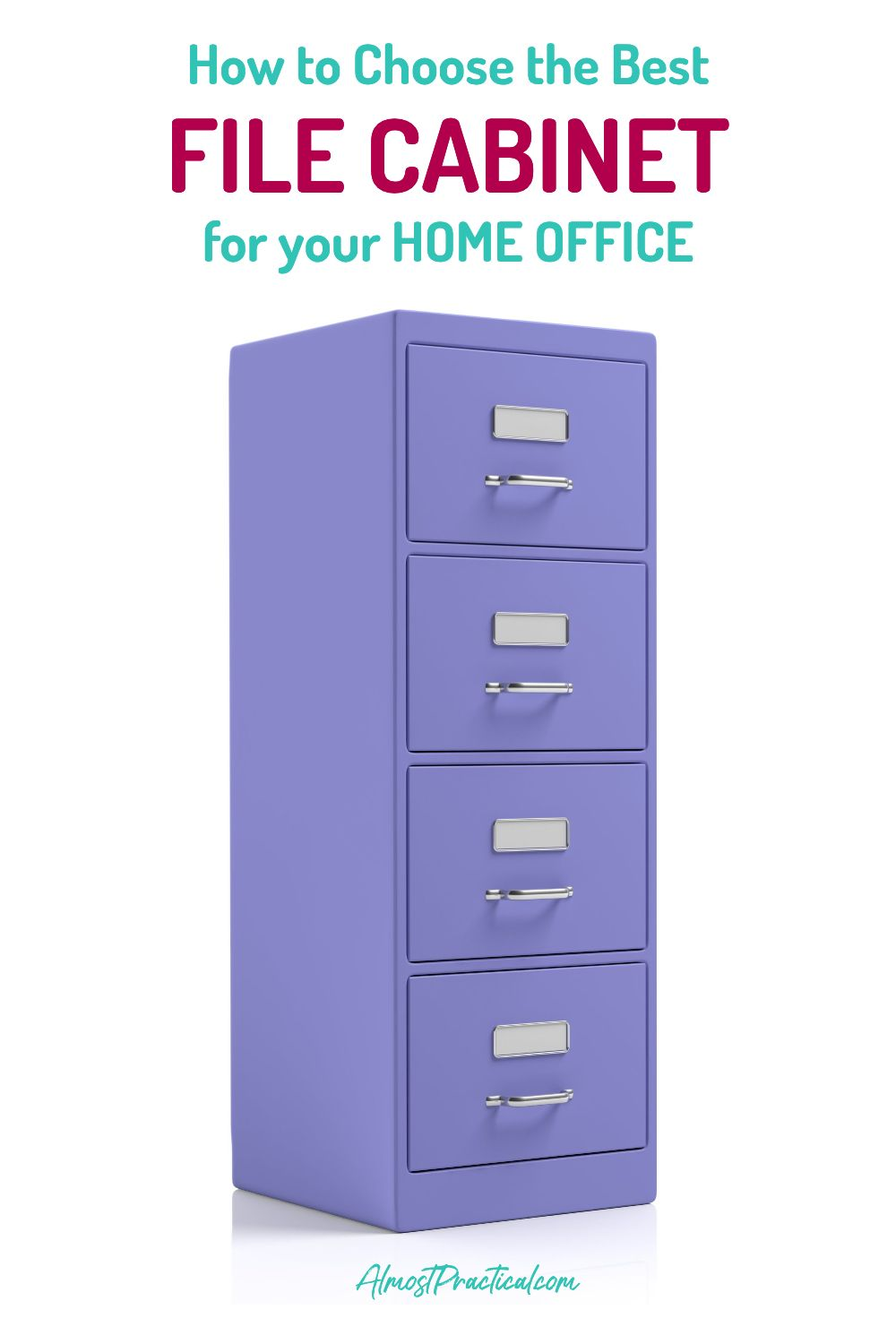 How To Choose The Best File Cabinet For Your Home Office Filing Cabinet Organizing Paperwork Cabinet