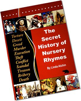 The Secret History Of Nursery Rhymes Book Includes Most Por