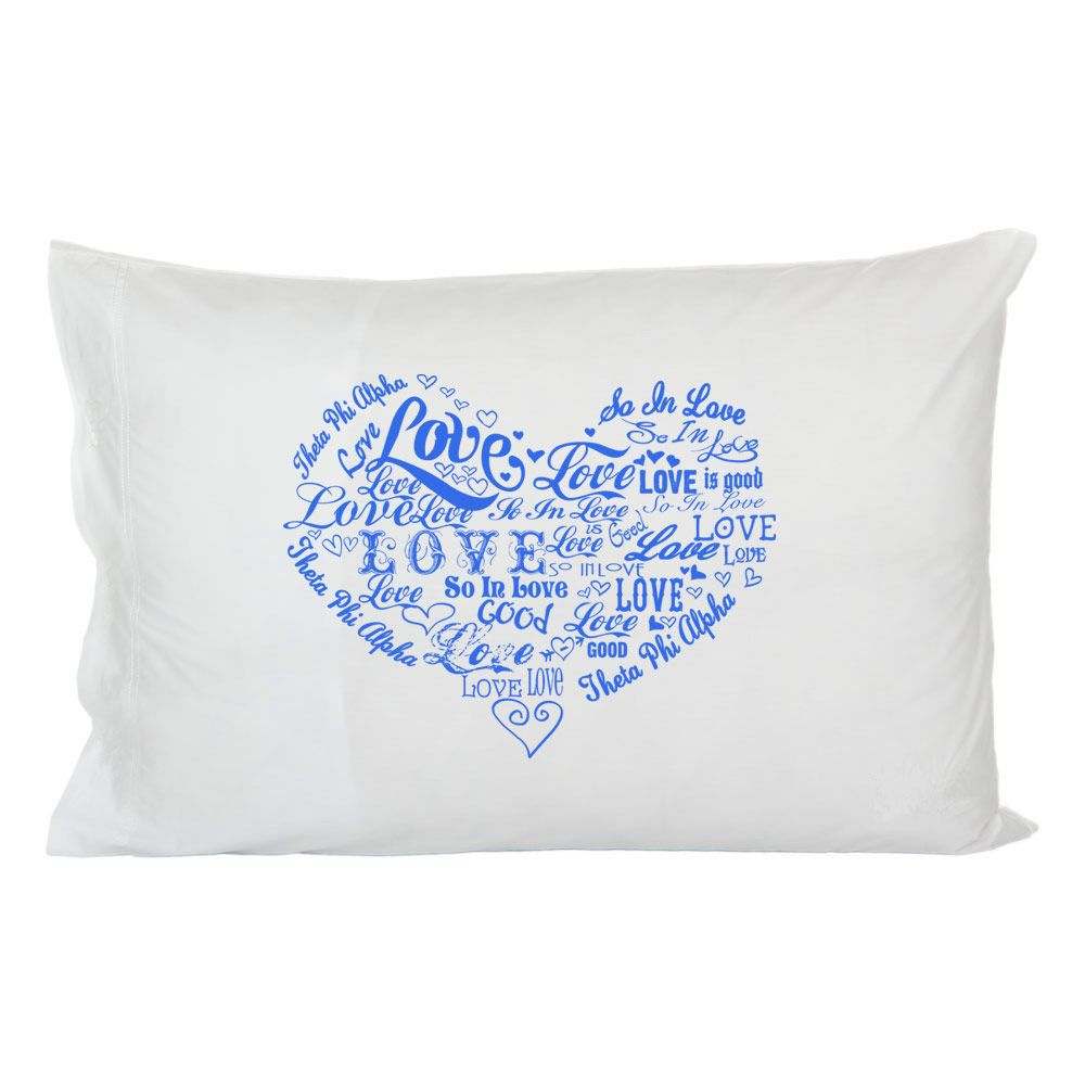Theta Phi Alpha So In Love Pillowcase GreekGear.com