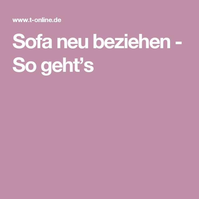 Sofa Neu Beziehen So Geht S Sofa Neu Beziehen Sofa Altes Sofa