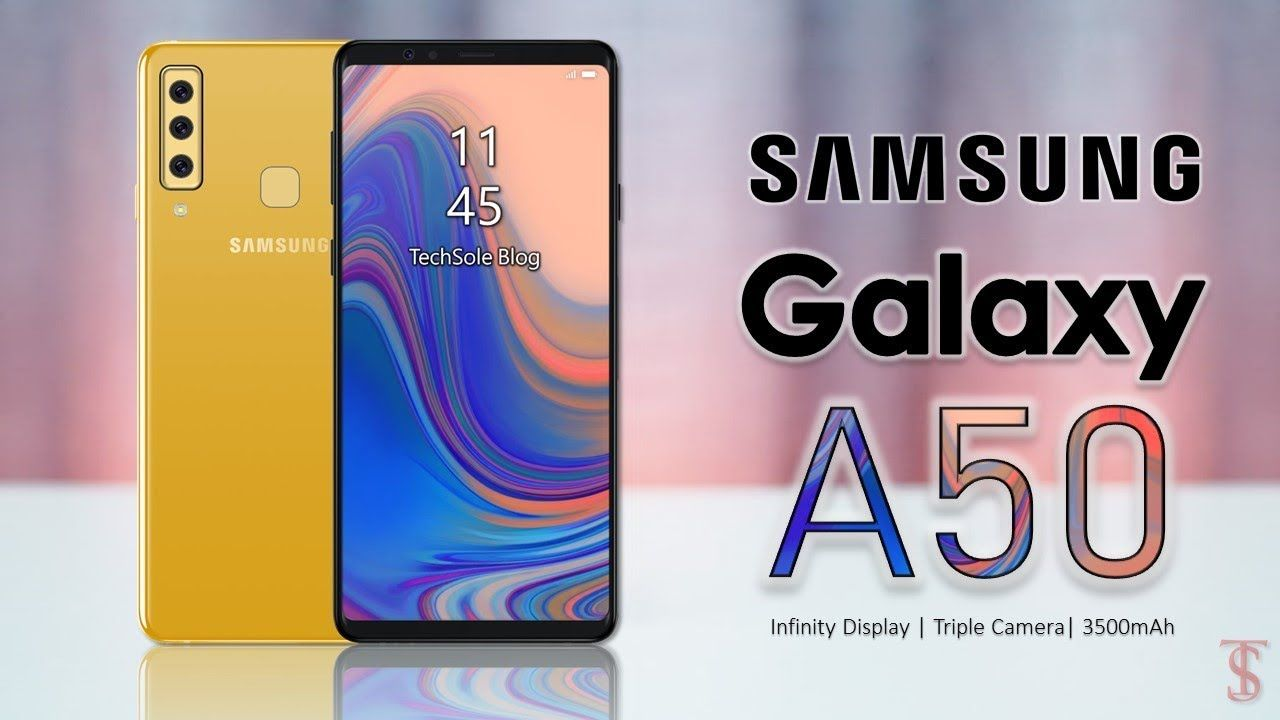 Samsung Galaxy A50 2019 First Look Release Date Triple Rear Camera Samsung Galaxy Galaxy Samsung