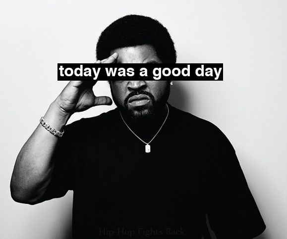 """Ice Cube """"Today was a Good Day"""" lryics music rapper"""