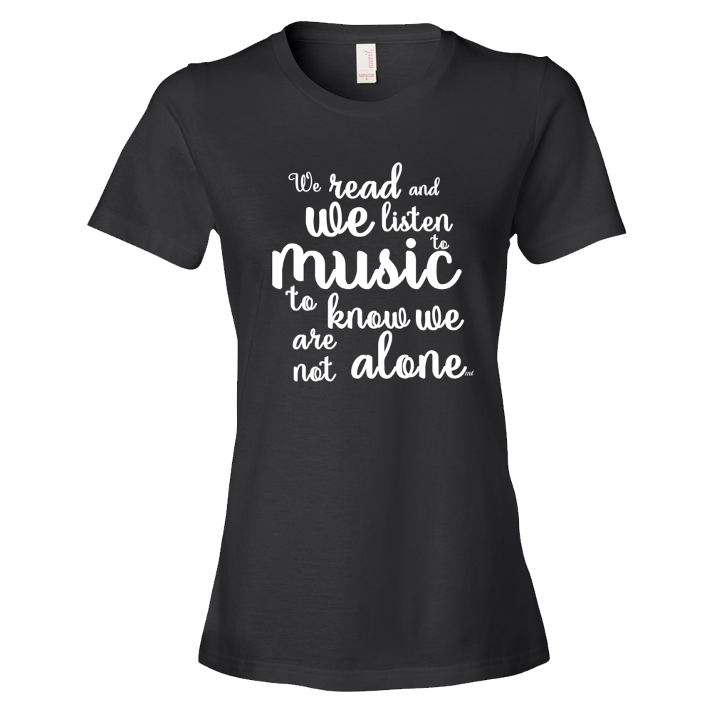 Music quote women/'s t-shirt