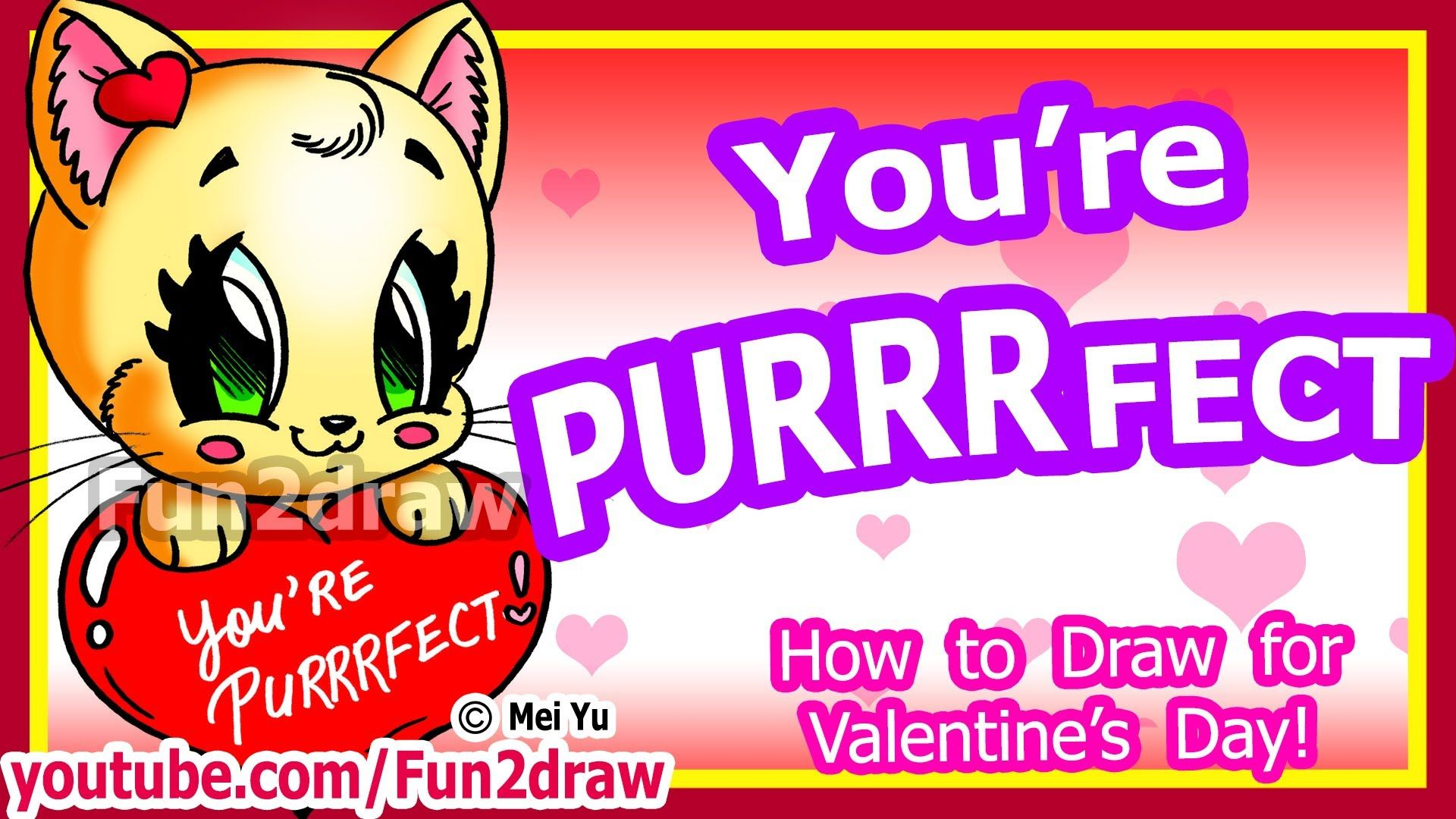 You're Purrrfect How To Draw A Heart & Cat For Valentine's Fun2draw