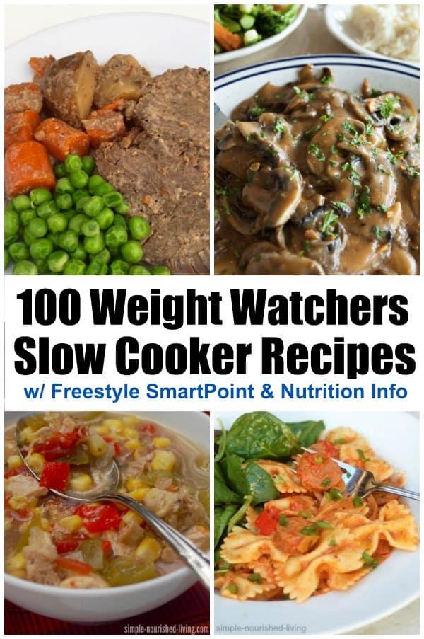 100 WW Crock Pot Recipes Freestyle SmartPoints #crockpotmealprep