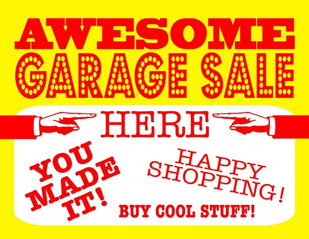 Diy Printable Awesome Garage Sale Signs Garage Sale Signs Garage Sales For Sale Sign