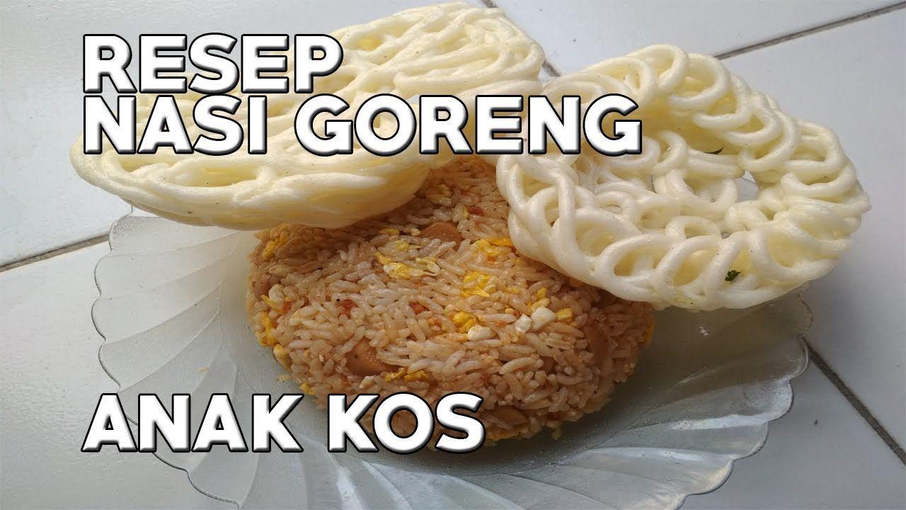 Resep Nasi Goreng Rasa Barbeque Anak Kos Paling Praktis Nasi Goreng Resep Nasi