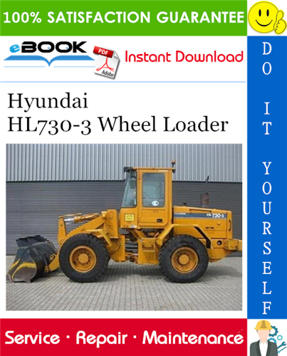 Hyundai Hl730 3 Wheel Loader Service Repair Manual In 2020 Repair Manuals Hyundai Repair