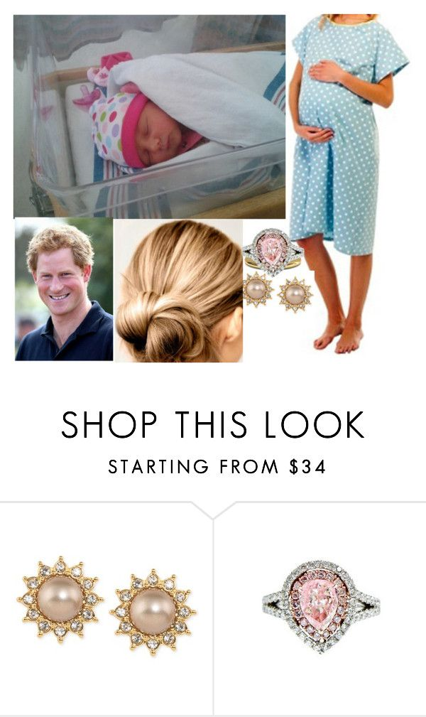 """(READ!!!)Giving birth to a healthy baby girl after 17 hours of hard labor"" by duchess-rebecca ❤ liked on Polyvore featuring Carolee and Diana M. Jewels"