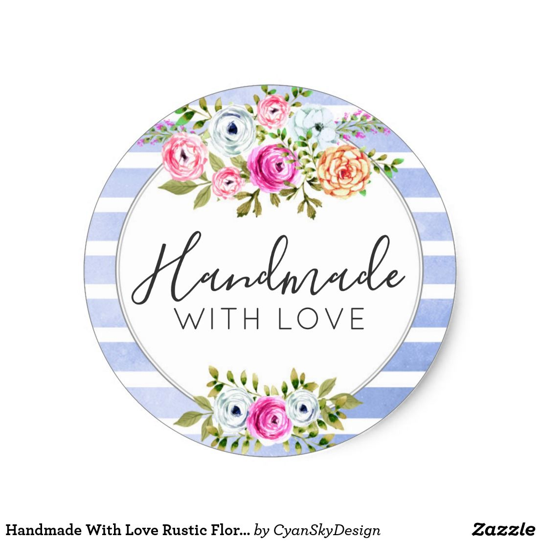 Handmade with love rustic floral watercolor modern classic round sticker by cyanskydesign on zazzle