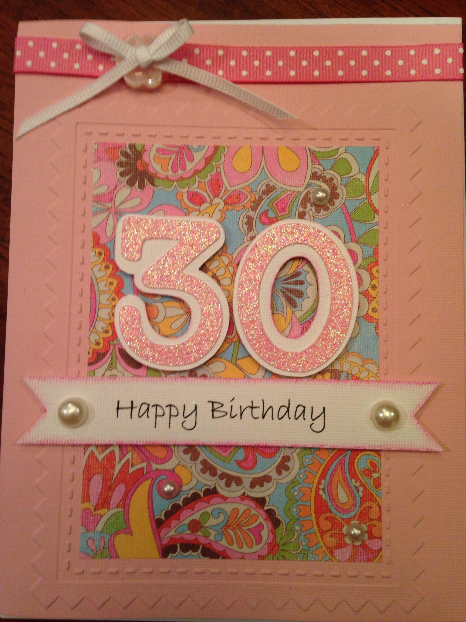 Birthday Card For My Daughter S 30th Birthday Scrapbook Crafts Birthday Cards Birthday Wishes