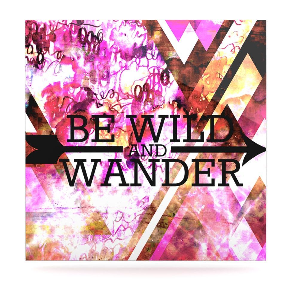 "Ebi Emporium ""Be Wild and Wander"" Pink Luxe Square Panel"