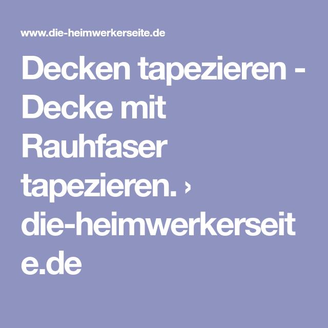 Decken Tapezieren   Decke Mit Rauhfaser Tapezieren. U203a Die Heimwerkerseite.de