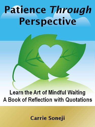 Patience Through Perspective: Learn the Art of Mindful Waiting