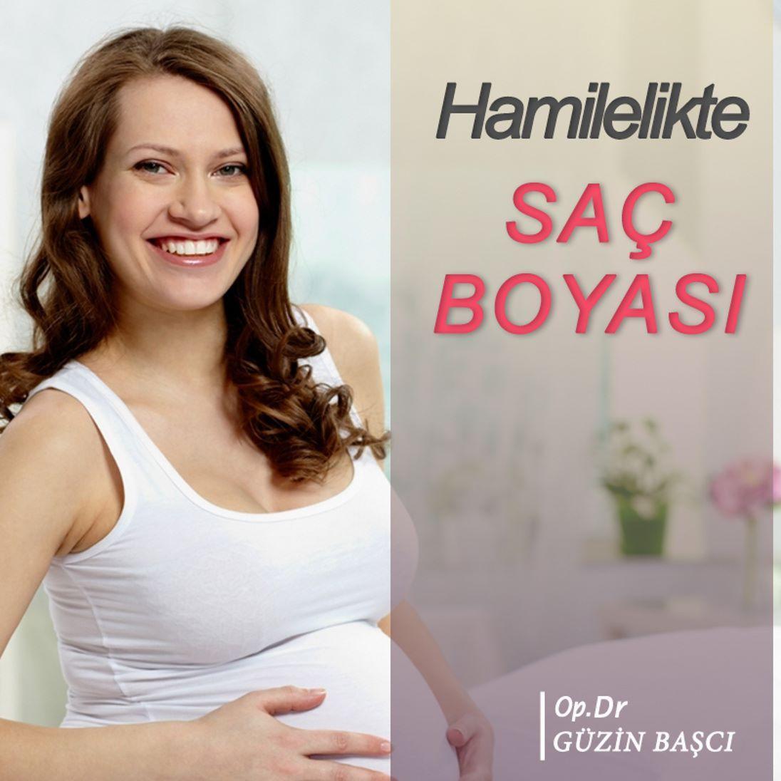 Hamilelikte Sac Boyasi Hamilelikte Sac Boyasinin Bebege Zarar