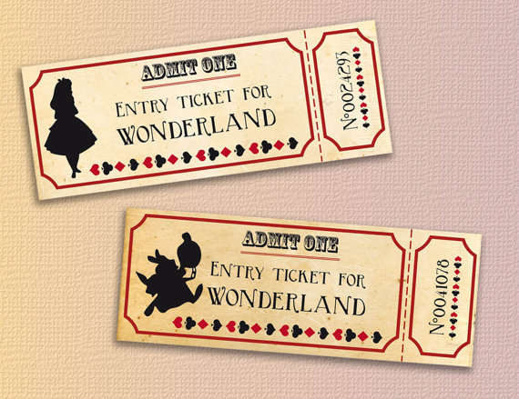 Get your tickets to wonderland for a perfect Alice in Wonderland - entry ticket template