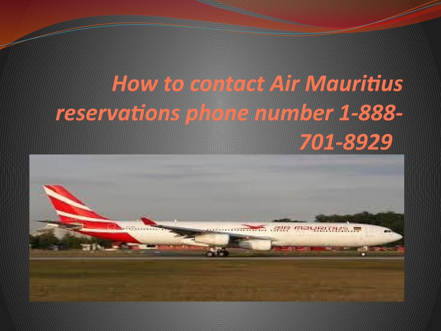 Air Mauritius Reservations phone number 18887018929