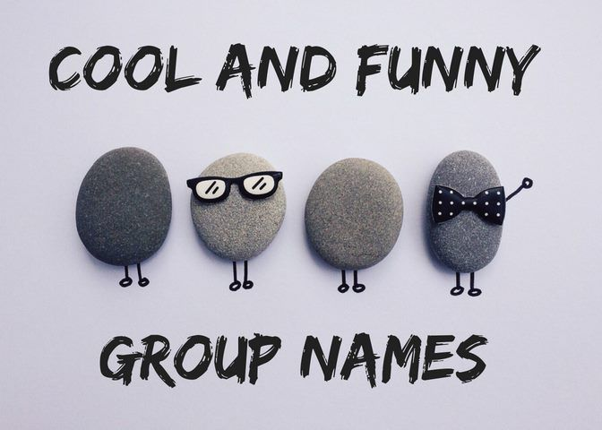 200 Unique Group Names For Friends And Family Funny Group Chat Names Group Chat Names Awesome Group Names
