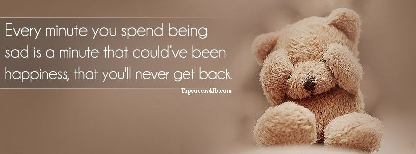 Get Our Best Crying Teddy Bear Quotes Facebook Covers For You To Use