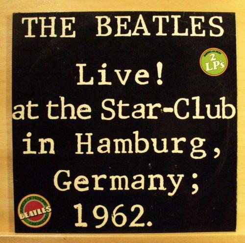 THE-BEATLES-Live-at-the-Star-Club-in-Hamburg-Germany-1962-Vinyl-2-LP-RARE