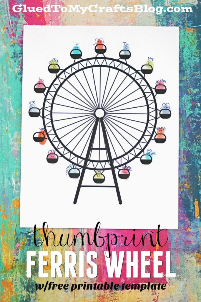 Thumbprint Ferris Wheel - Free Printable | Glued To My Crafts ...
