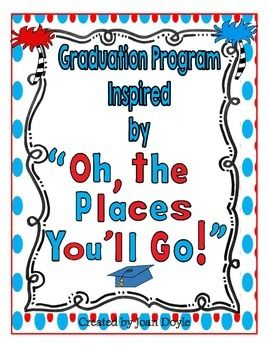 This Graduation Program Was Inspired By The Book Oh The Places