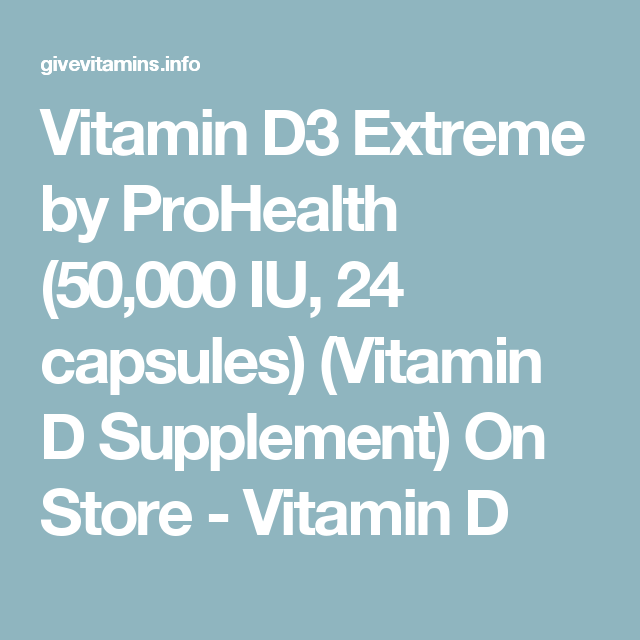 Vitamin D3 Extreme by ProHealth (50,000 IU, 24 capsules) (Vitamin D Supplement) On Store - Vitamin D