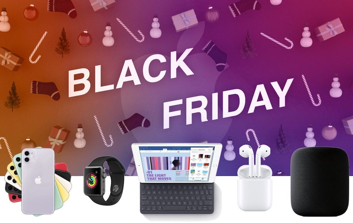Black Friday 2019 Best Deals on Apple Products Including