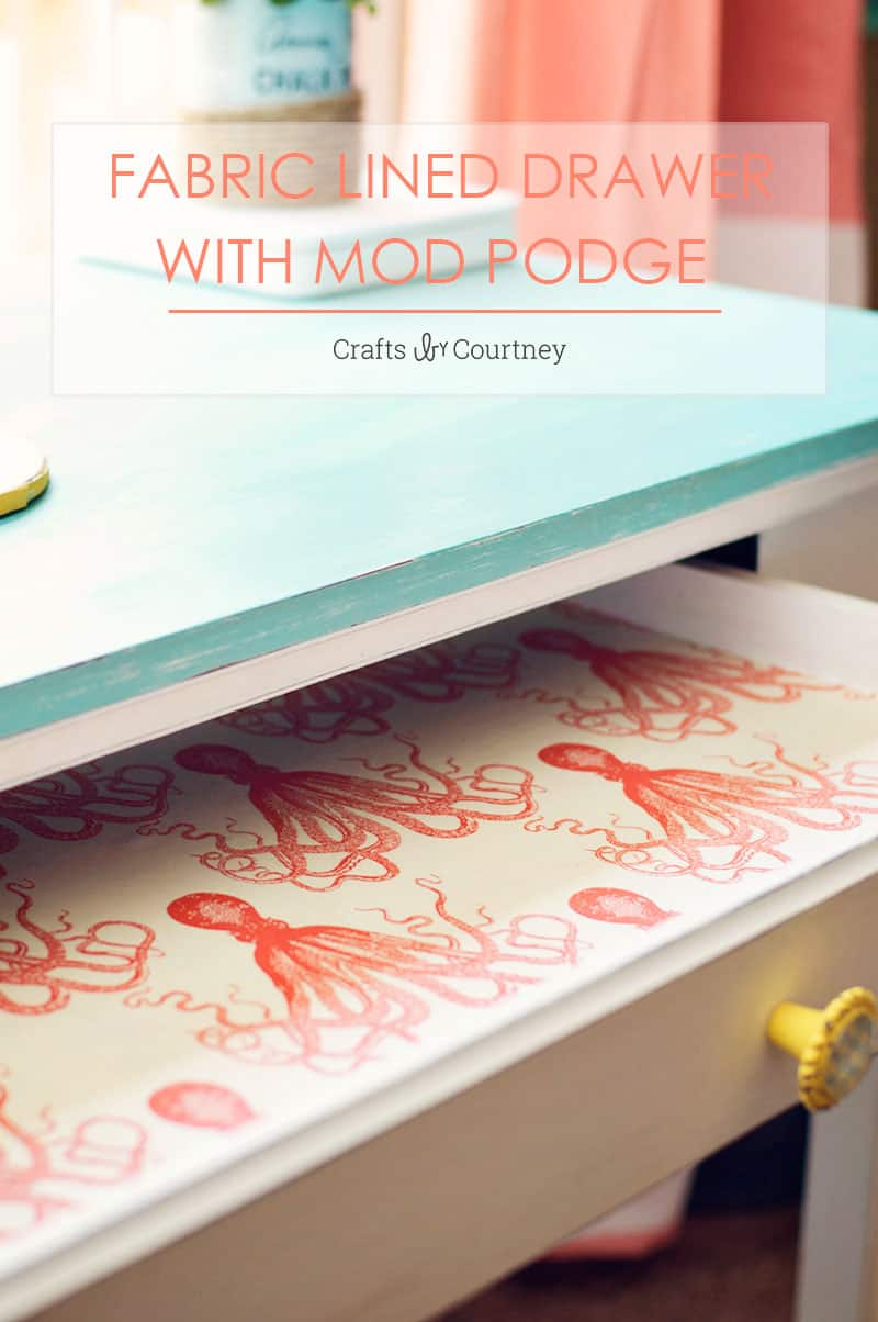 Fabric Lined Drawers with Mod Podge Mod podge fabric