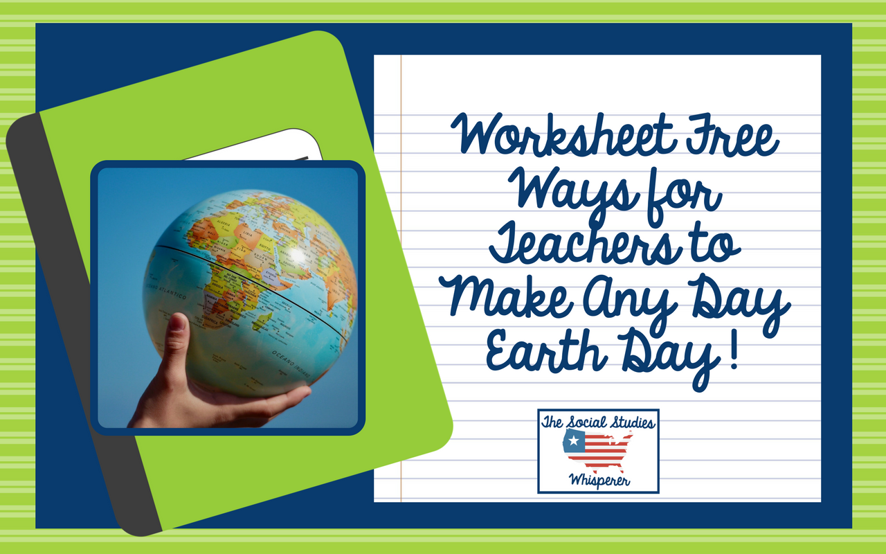 Worksheet Free Ways To Make Any Day Earth Day