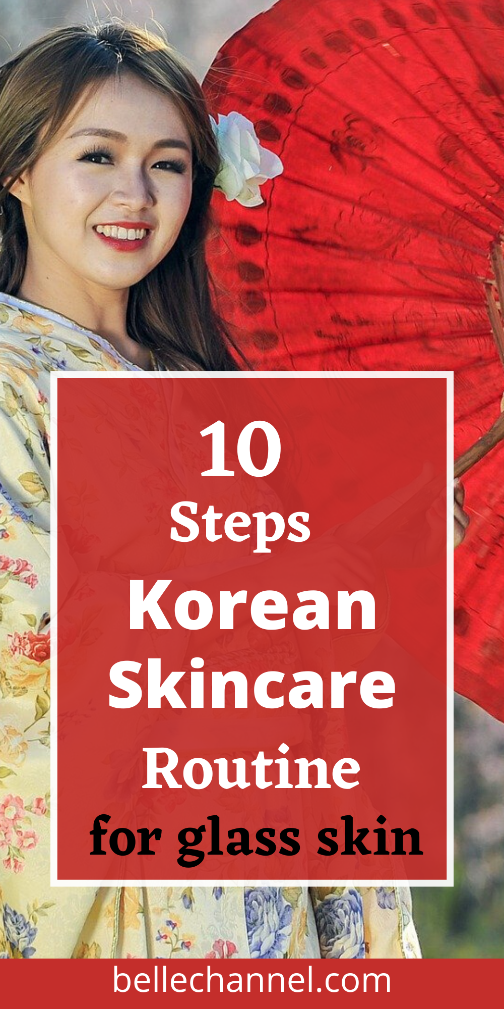 The ultimate guide to the Korean skincare routine in the right order. Learn how to K-beauty routine for glass skin with highly recommended Korean skincare products. #koreanskincareroutine #kbeautyroutine #glassskin #10stepskincare #radiantglow