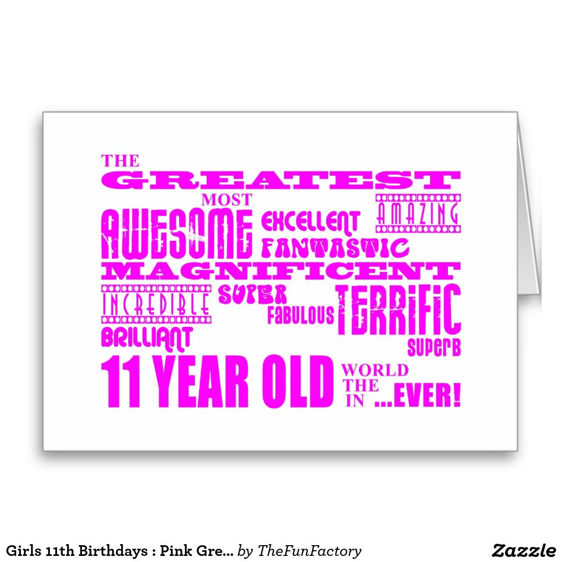 Girls 11th Birthdays Pink Greatest 11 Year Old Stationery Note Card