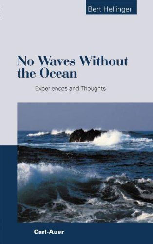 No Waves without the Ocean: Experiences and Thoughts - http://www.healthbooksshop.com/no-waves-without-the-ocean-experiences-and-thoughts/