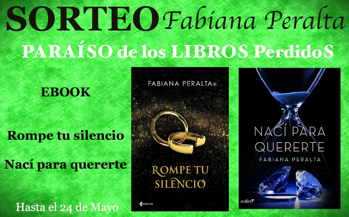 SORTEO INTERNACIONAL Con la colaboración de Fabiana Peralta os ofrecemos dos nuevos libros digitales. -Rompe tu silencio -Nací para quererte Para participar en el sorteo hay que cumplir los siguien…