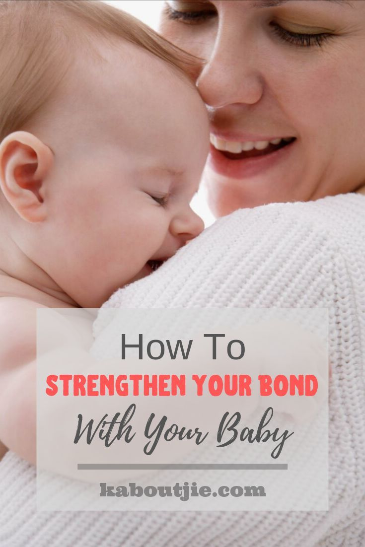 How to Strengthen Your Bond With Your Baby   Parenting ...