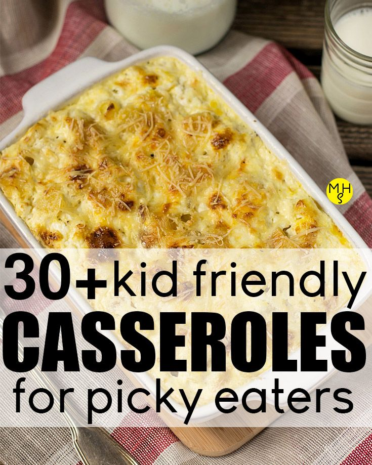 Fun Casseroles For Kids That Are Picky Eaters From French