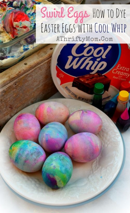 Fun ways to dye Easter Eggs, Swirl Eggs made with Cool Whip and food dye such a fun and easy way to make Easter fun for Kids and Adults . jpg