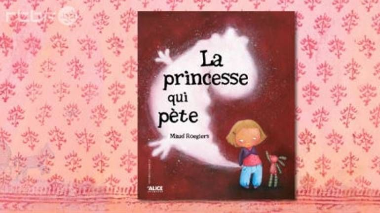 Histoire La Princesse Qui Pete Rtbf Auvio How To Speak French School Organisation Teaching French