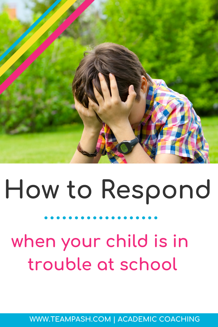 Is Your Teenager Struggling With >> What To Do When Your Child Gets In Trouble At School