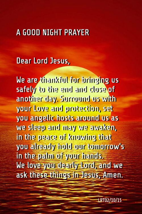 A Good Night Prayer Dear Lord Jesus We Are Thankful For Bringing Us