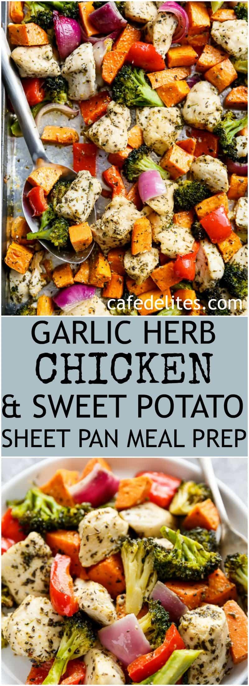 Garlic Herb Chicken & Sweet Potato Sheet Pan Meal Prep - Cafe Delites #onepandinnerschicken
