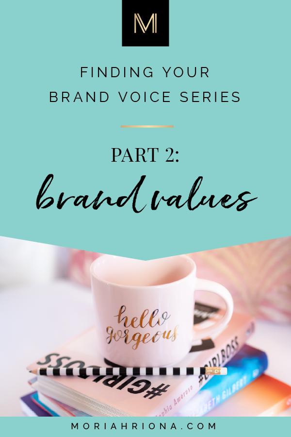 Brand Values How To Determine Define Your Own Brand Values Business Branding Inspiration Photographer Branding Design Branding