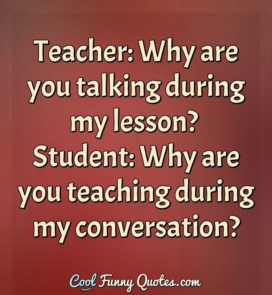 Funny Quote | Funny quotes, Funny questions, Student