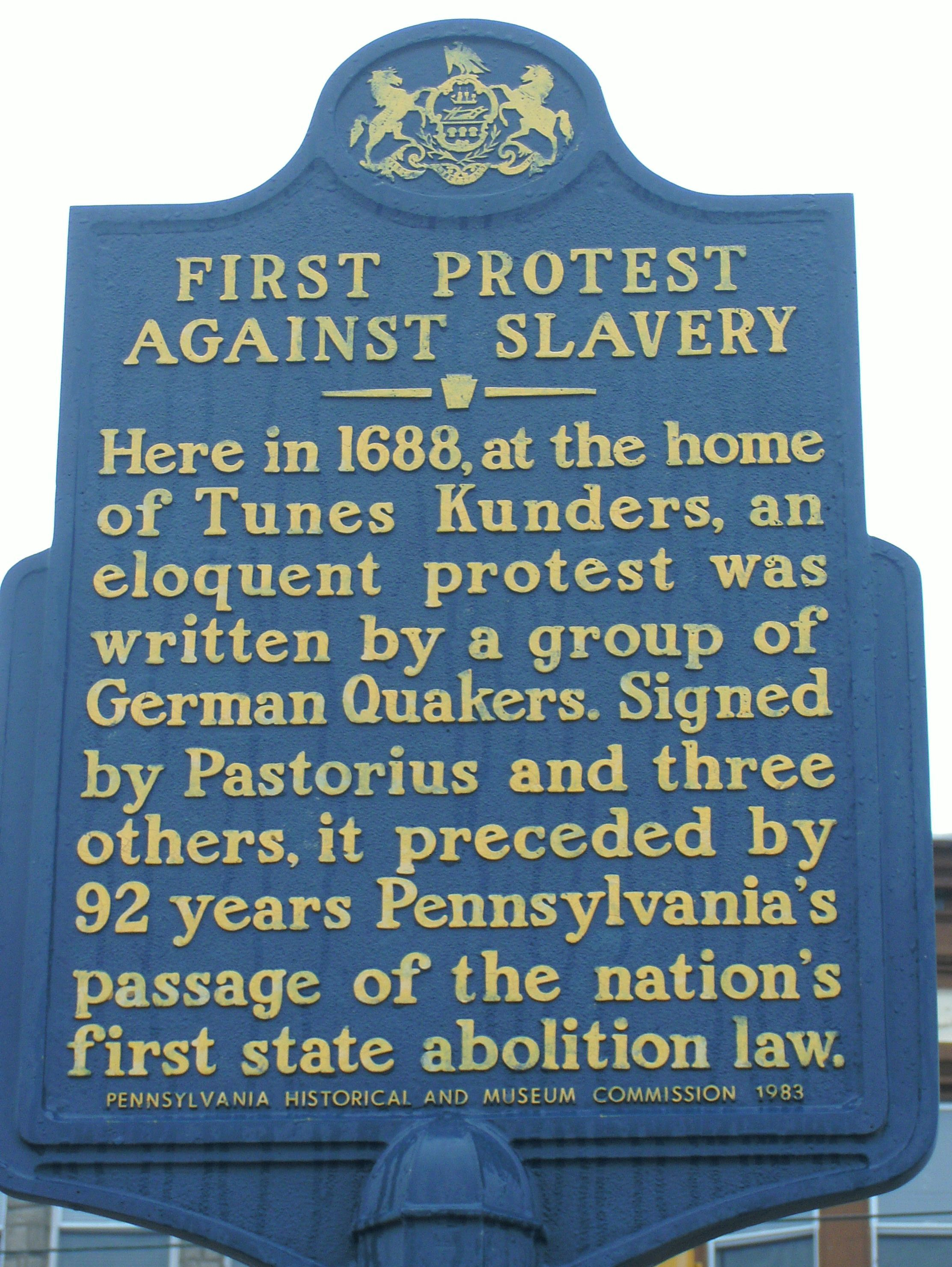 First Protest Against Slavery. This marker is located on Wister ...