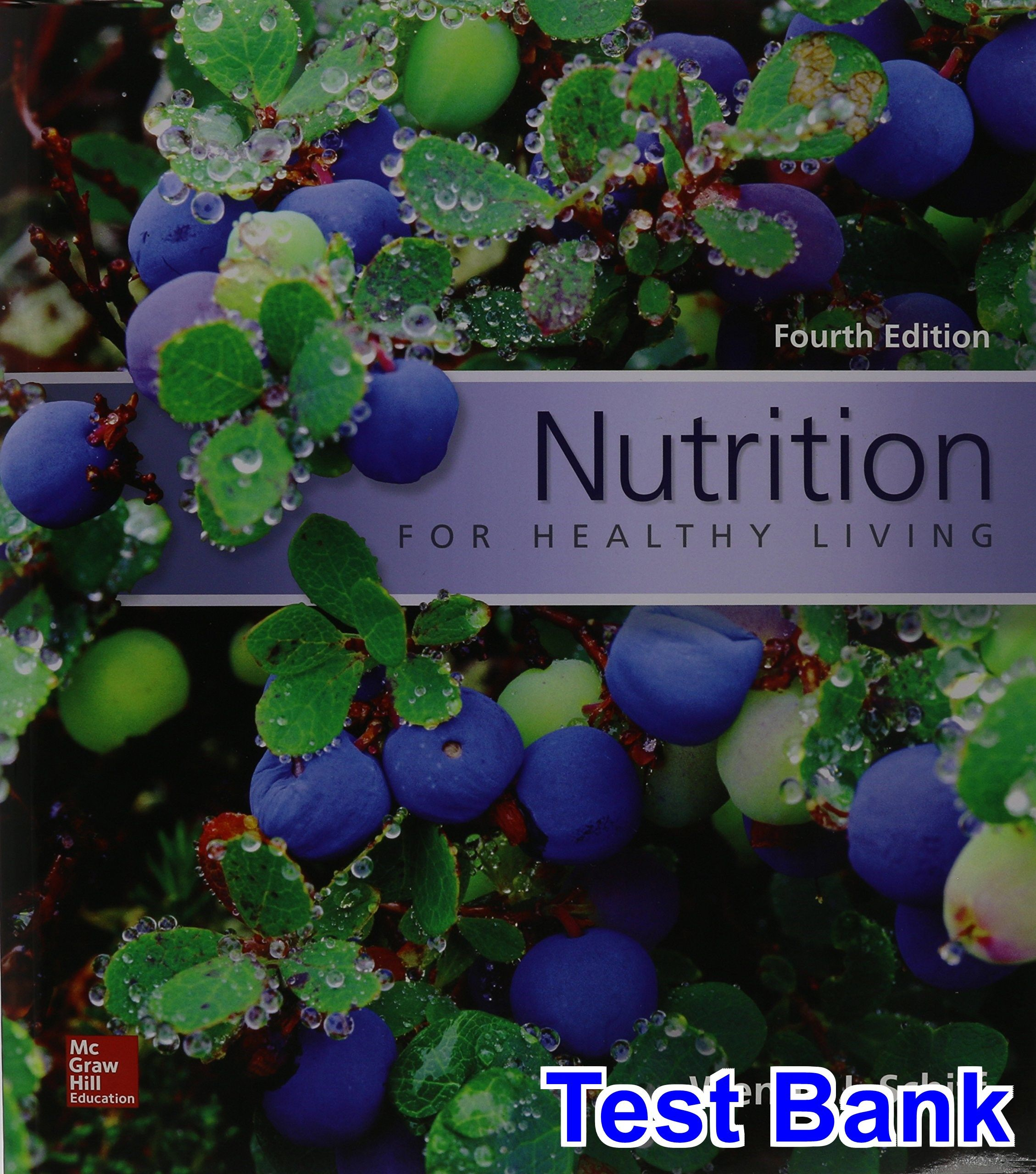 Nutrition for healthy living 4th edition schiff test bank test nutrition for healthy living 4th edition schiff test bank test bank solutions manual exam bank quiz bank answer key for textbook download instantly fandeluxe Gallery