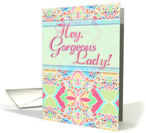 Hey Gorgeous Lady! Happy Birthday! Moroccan inspired pastel
